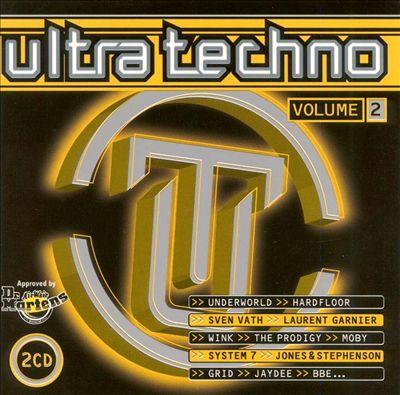 Ultra Techno, Vol. 2 [Independance]