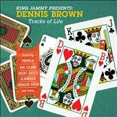 King Jammy Presents Dennis Brown: Tracks of Life