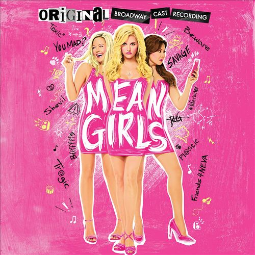 Mean Girls [Original Broadway Cast Recording]