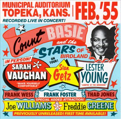 Count Basie, Lester Young & the Stars of Birdland