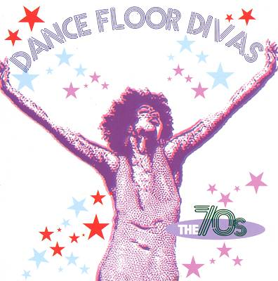 Dance Floor Divas: The 70s