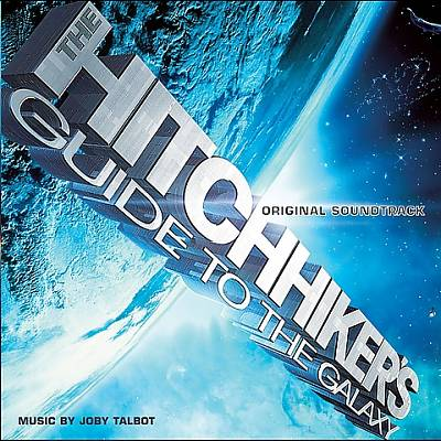 The Hitchhiker's Guide to the Galaxy [Original Soundtrack]