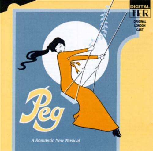 Peg [London Cast]