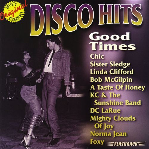Disco Hits: Good Times
