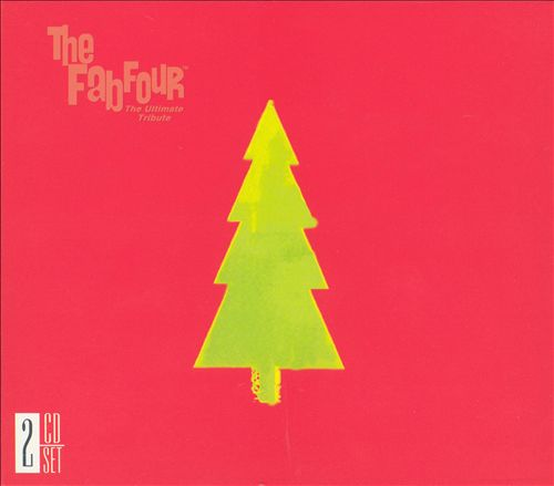 Christmas with the Fab Four: The Ultimate Tribute