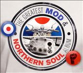The Greatest Mod and Northern Soul Album