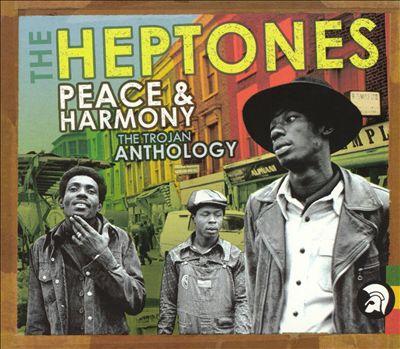 Peace & Harmony: The Trojan Anthology