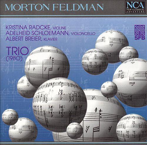 Morton Feldman: Trio (1980)