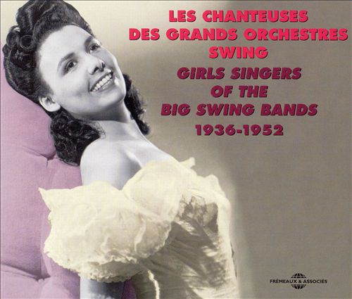 Girl Singers of the Big Swing Bands