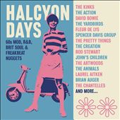 Halcyon Days: 60s Mod, R&B, Brit Soul & Freakbeat Nuggets