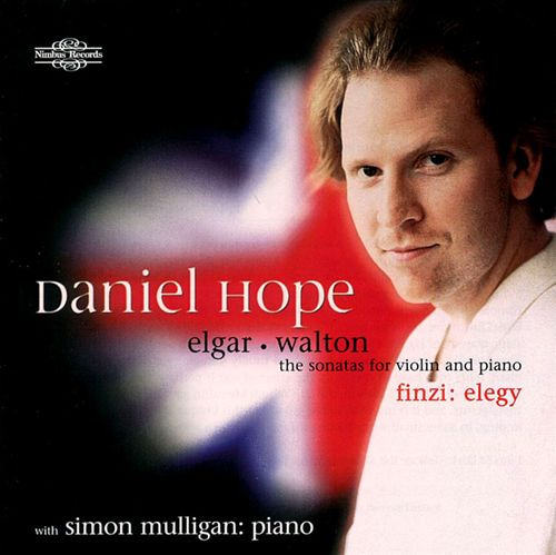 Elgar, Walton: The Sonatas for Violin and Piano; Finzi: Elegy