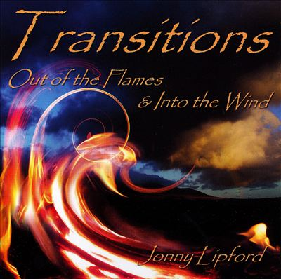 Transitions: Out of The Flames & Into the Wind