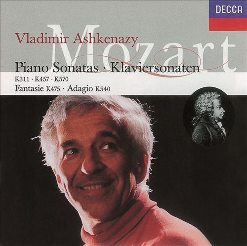Mozart: Piano Sonatas K311, K457, K570; Fantasy  K475; Adagio K540