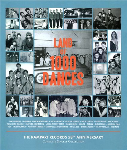 Land of 1000 Dances: The Rampart Records 58th Anniversary Complete Singles Collection