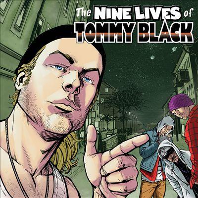 The Nine Lives of Tommy Black