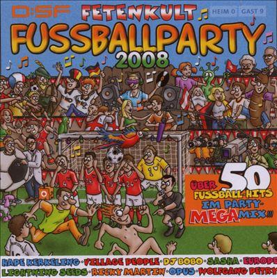 Fetenkult: Fussballparty 2008
