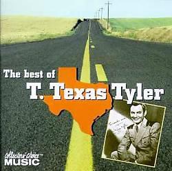 The Best of T. Texas Tyler
