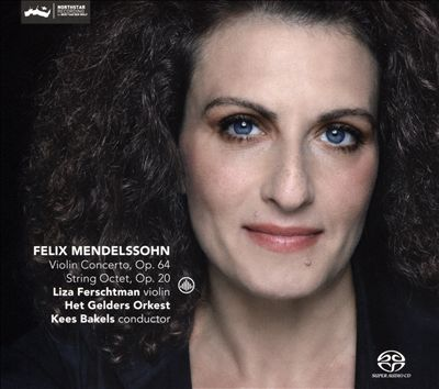 Felix Mendelssohn: Violin Concerto, Op. 64; String Octet, Op. 20