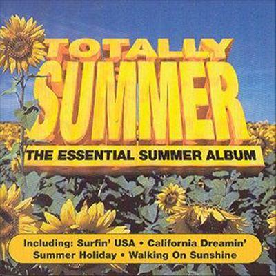 Totally Summer: The Essential Summer Album [Bonus Tracks]