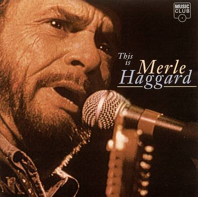 This Is Merle Haggard