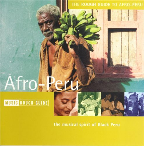 The Rough Guide to Afro Peru