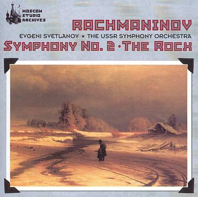 Rachmaninov: Symphony No. 2; The Rock