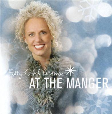 Patty Kark Christmas: At the Manger