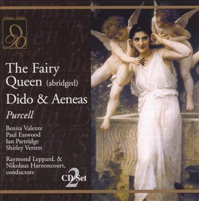 Purcell: The Fairy Queen (Abridged); Dido & Aeneas