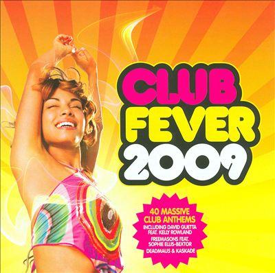 Club Fever 2009