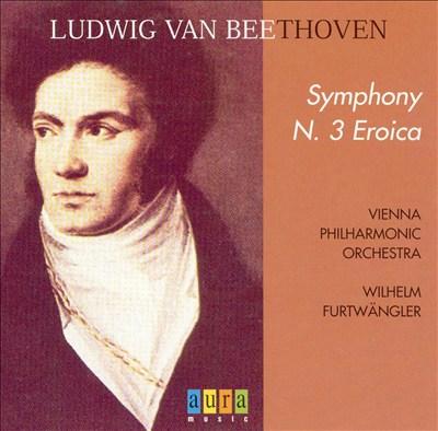 "Beethoven: Symphony No. 3 ""Eroica"" [1950]"