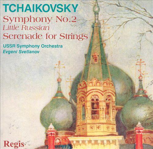 Tchaikovsky: Symphony No. 2; Serenade for Strings