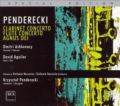 Penderecki: Clarinet Concerto; Flute Concerto; Agnus Dei [Special Edition]