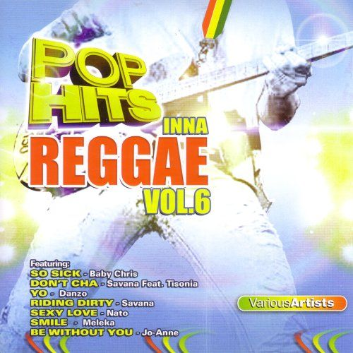 Pop Hits Inna Reggae, Vol. 6