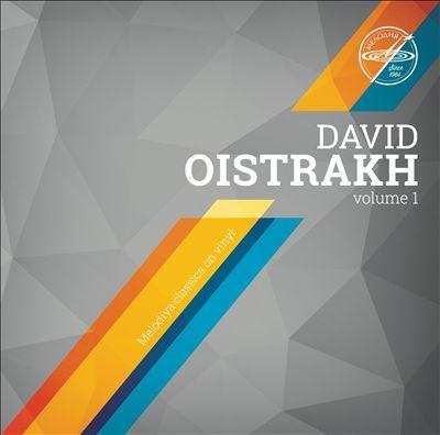 Melodiya Classics on Vinyl: David Oistrakh, Vol. 1