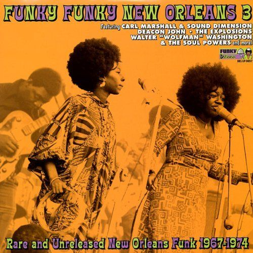 Rare & Unreleased New Orleans Funk 1967-74 3