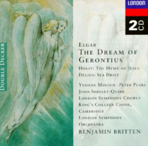 Delius: Sea Drift; Elgar: The Dream of Gerontius; Holst: The Hymn of Jesus