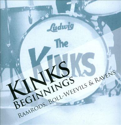 The Kinks Beginnings, Vol. 1: Ramrods, Boll-Weevils & Ravens