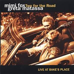 Two for the Road: Live at Bake's Place