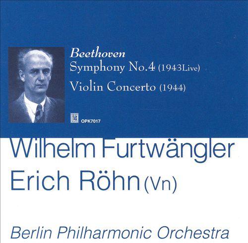 Beethoven: Symphony No. 4; Violin Concerto
