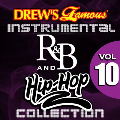 Drew's Famous Instrumental R&B and Hip-Hop Collection, Vol. 10