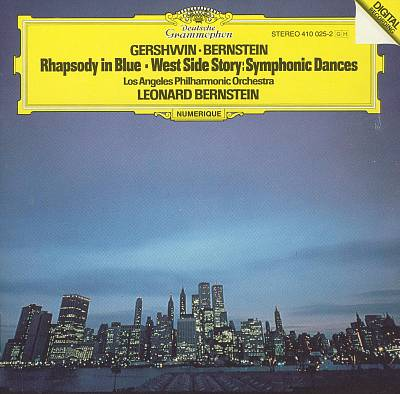 Gershwin: Rhapsody in Blue; Bernstein: West Side Story Symphonic Dances