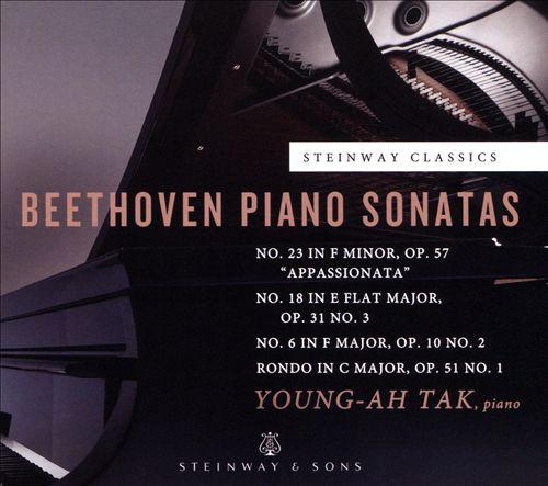 Beethoven: Piano Sonatas No. 23 'Appassionata', No. 18, No. 6; Rondo in C major