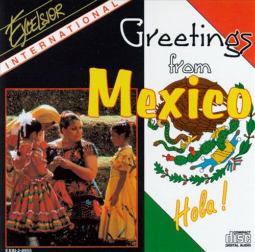 Greetings from Mexico [Excelsior]