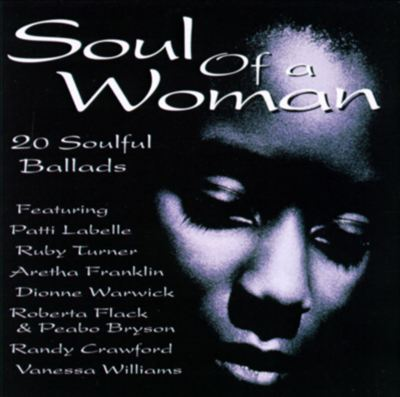 Soul of a Woman: 20 Soulful Ballads