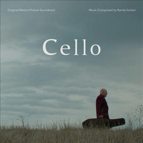 Cello [Original Motion Picture Soundtrack]