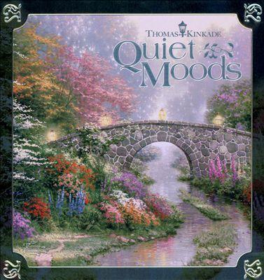 Thomas Kinkade: Quiet Moods