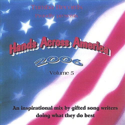 Hands Across America 2006, Vol. 5
