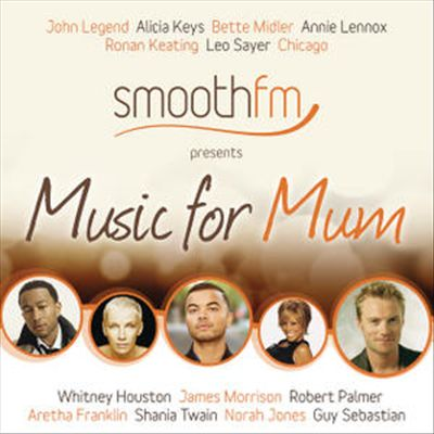 Smooth FM Presents Music for Mum
