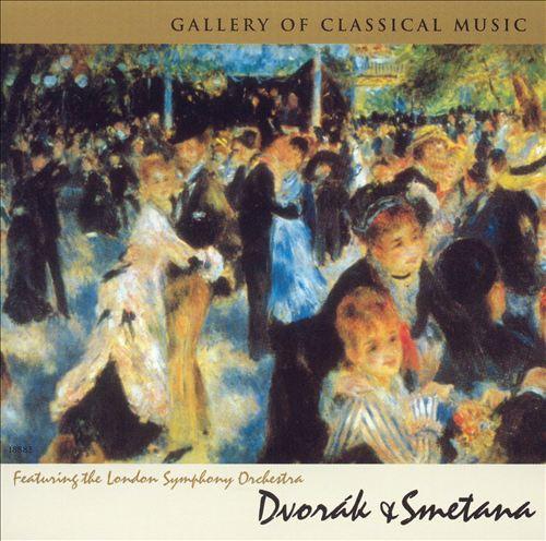 Gallery of Classical Music: Dvorák & Smetana