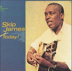 Skip James Today!